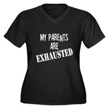 My Parents Are Exhausted Women's Plus Size V-Neck