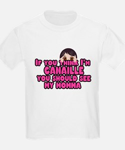 If you think I'm canaille...( T-Shirt