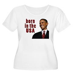 Barack Obama born in the USA T-Shirt