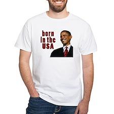 Barack Obama born in the USA Shirt