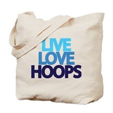 Live Love hoops Tote Bag