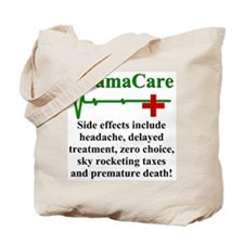 ObamaCare - Side Effects Tote Bag