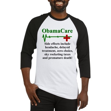ObamaCare - Side Effects Baseball Jersey