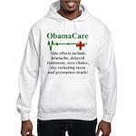 ObamaCare - Side Effects Hooded Sweatshirt