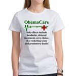 ObamaCare - Side Effects Women's T-Shirt