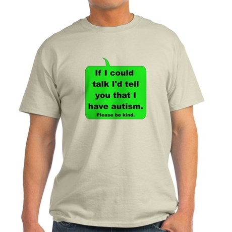 If I could talk I'd tell you Light T-Shirt