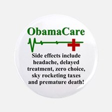 """ObamaCare - Side Effects 3.5"""" Button (100 pack)"""
