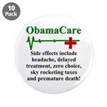 """ObamaCare - Side Effects 3.5"""" Button (10 pack)"""