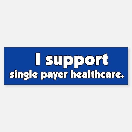 Support Single Payer Health Care Bumper Car Car Sticker