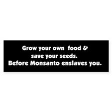 Monsanto Enslavement Bumper Bumper Sticker