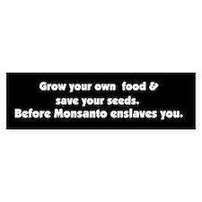 Monsanto Enslavement Bumper Bumper Sticker