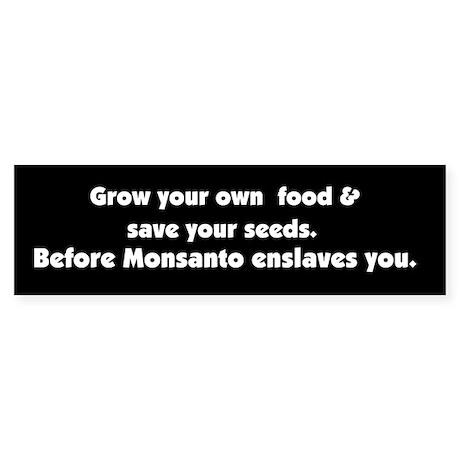 Monsanto Enslavement Bumper Sticker