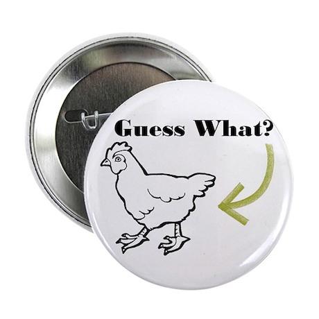 """Chicken Butt 2.25"""" Button (100 pack)"""