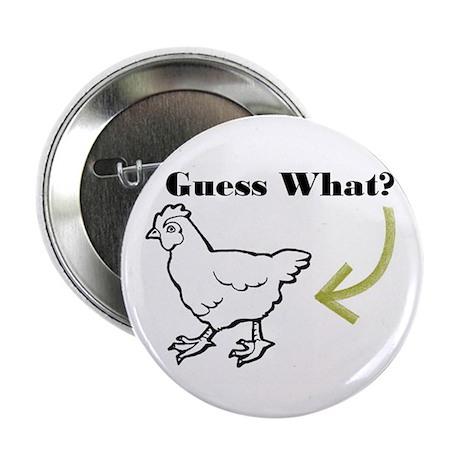"""Chicken Butt 2.25"""" Button"""