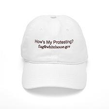 How's My Protesting? Baseball Cap