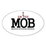 I Am The MOB Oval Sticker (50 pk)