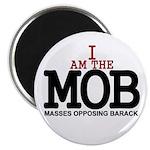 I Am The MOB Magnet