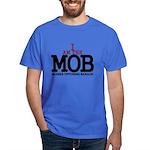 I Am The MOB Dark T-Shirt