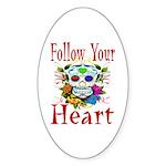 Follow Your Heart Oval Sticker