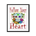 Follow Your Heart Framed Panel Print