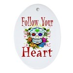 Follow Your Heart Oval Ornament