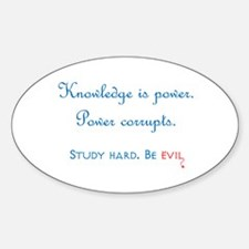 Study Hard. Be Evil. (Sticker)