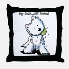 My Ball...MY Rules! Throw Pillow