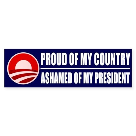 Ashamed Of Obama Bumper Sticker