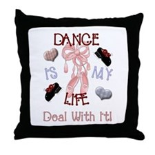 Dance is My Life Throw Pillow