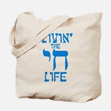 Livin' The Chai Life Tote Bag