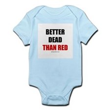 Better dead than red -  Infant Creeper