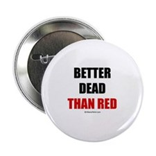 Better dead than red - Button