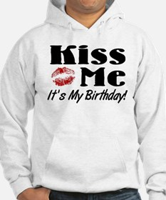 Kiss Me Its My Birthday Hoodie
