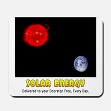 Solar Energy: Free Delivery Mousepad