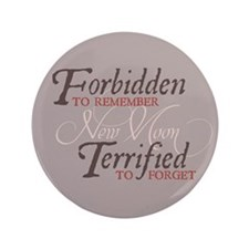 """Forbidden to Remember 3.5"""" Button"""