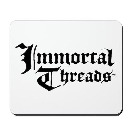 Immortal Threads Mousepad