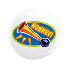 """HONKEY! 3.5"""" Button"""