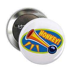 """HONKEY! 2.25"""" Button"""