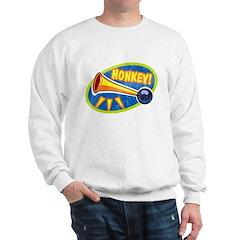 HONKEY! Sweatshirt