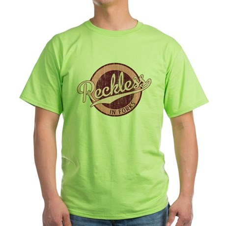 Reckless in Forks Green T-Shirt