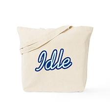 Idle Tote Bag