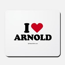 I Love Arnold -  Mousepad