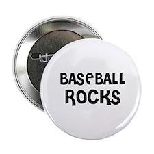 "BASEBALL ROCKS 2.25"" Button (10 pack)"