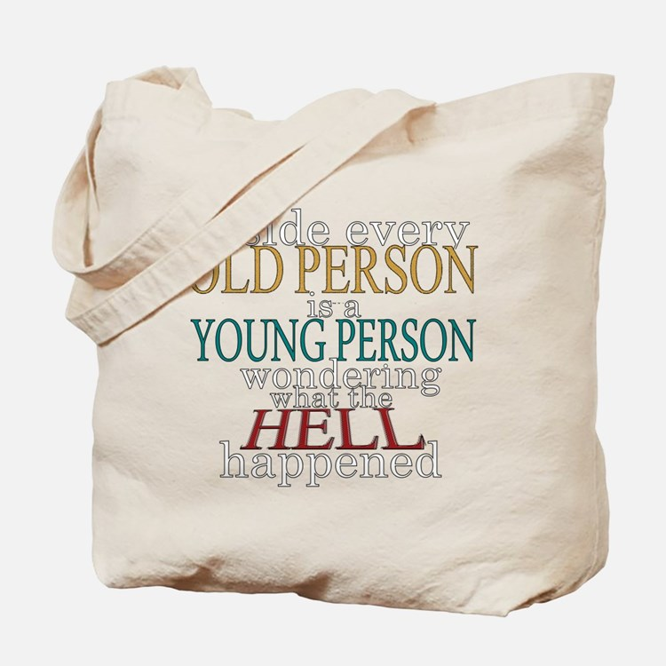 Inside any old person is a yo Tote Bag