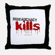 Bureaucracy Kills -  Throw Pillow