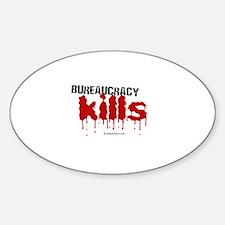 Bureaucracy Kills - Oval Decal