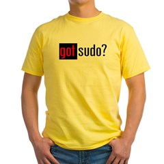 got sudo? Yellow T-Shirt