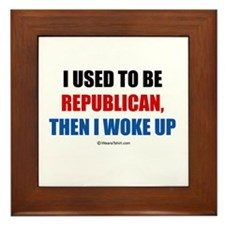 I used to be a Republican ~ Framed Tile