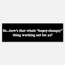 It's a Hopey-Changey Thing Bumper Bumper Bumper Sticker