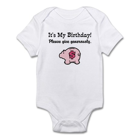 It's My Birthday Give Money Infant Bodysuit